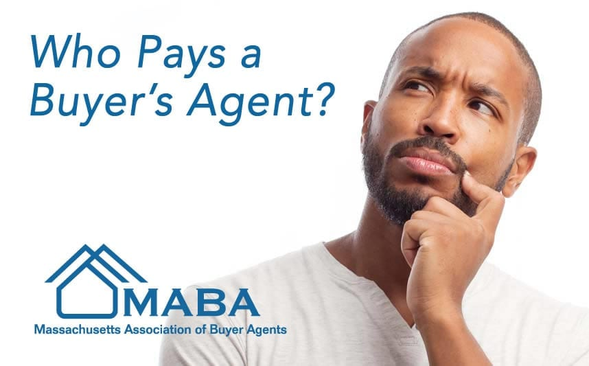 Who pays the Buyers Agent?